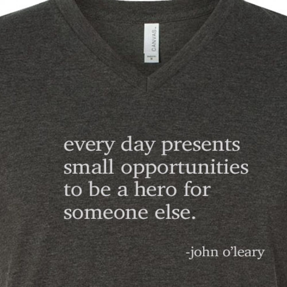 Everyday Hero T-Shirt