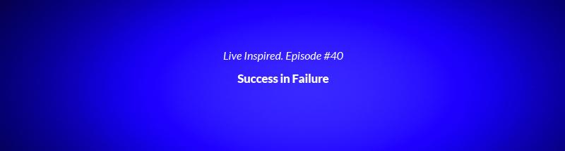 vlog 40 success in failure