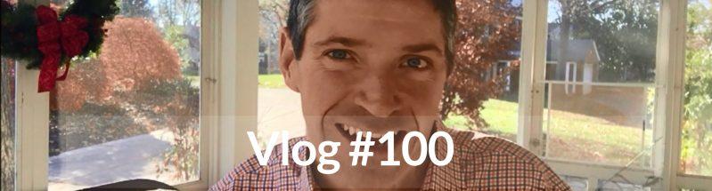 Vlog #100